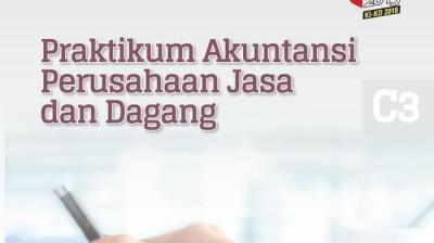 Praktikum Akuntansi Perusahaan Jasa, Dagang dan Manufaktur